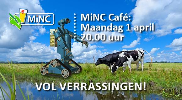 MiNC-Café 1 april, een avond vol verrassingen